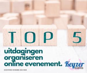 Online evenement organiseren uitdagingen